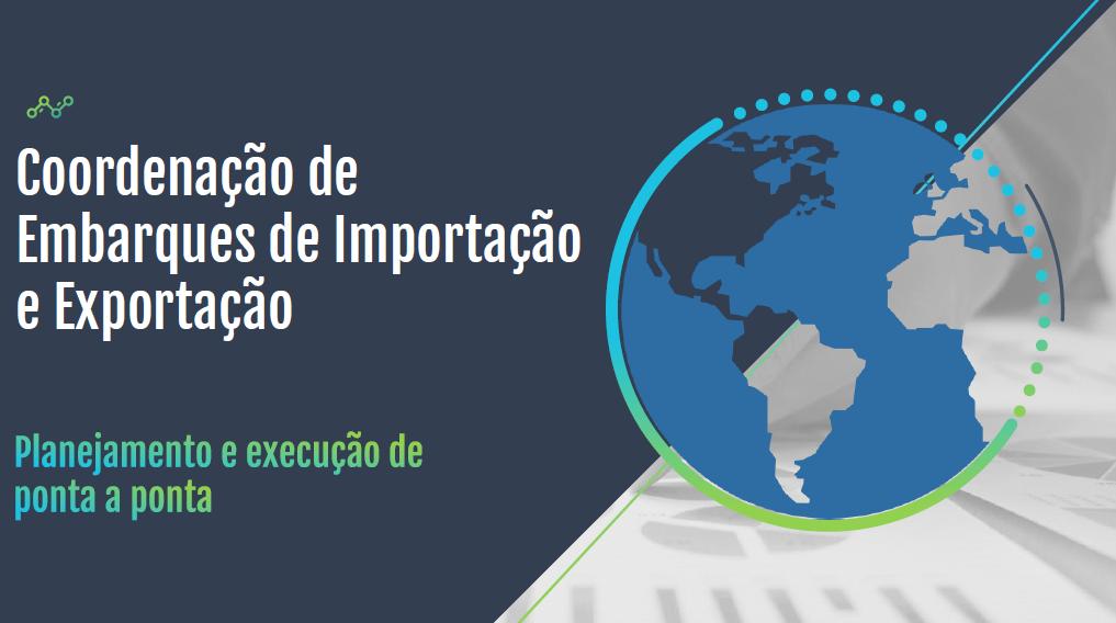 Coordenação de Embarques de Importação e Exportação