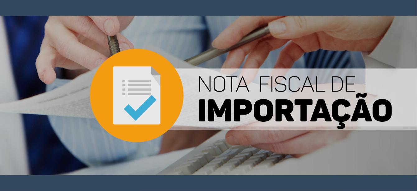 Nota Fiscal de Importação – Determinação do Valor Aduaneiro